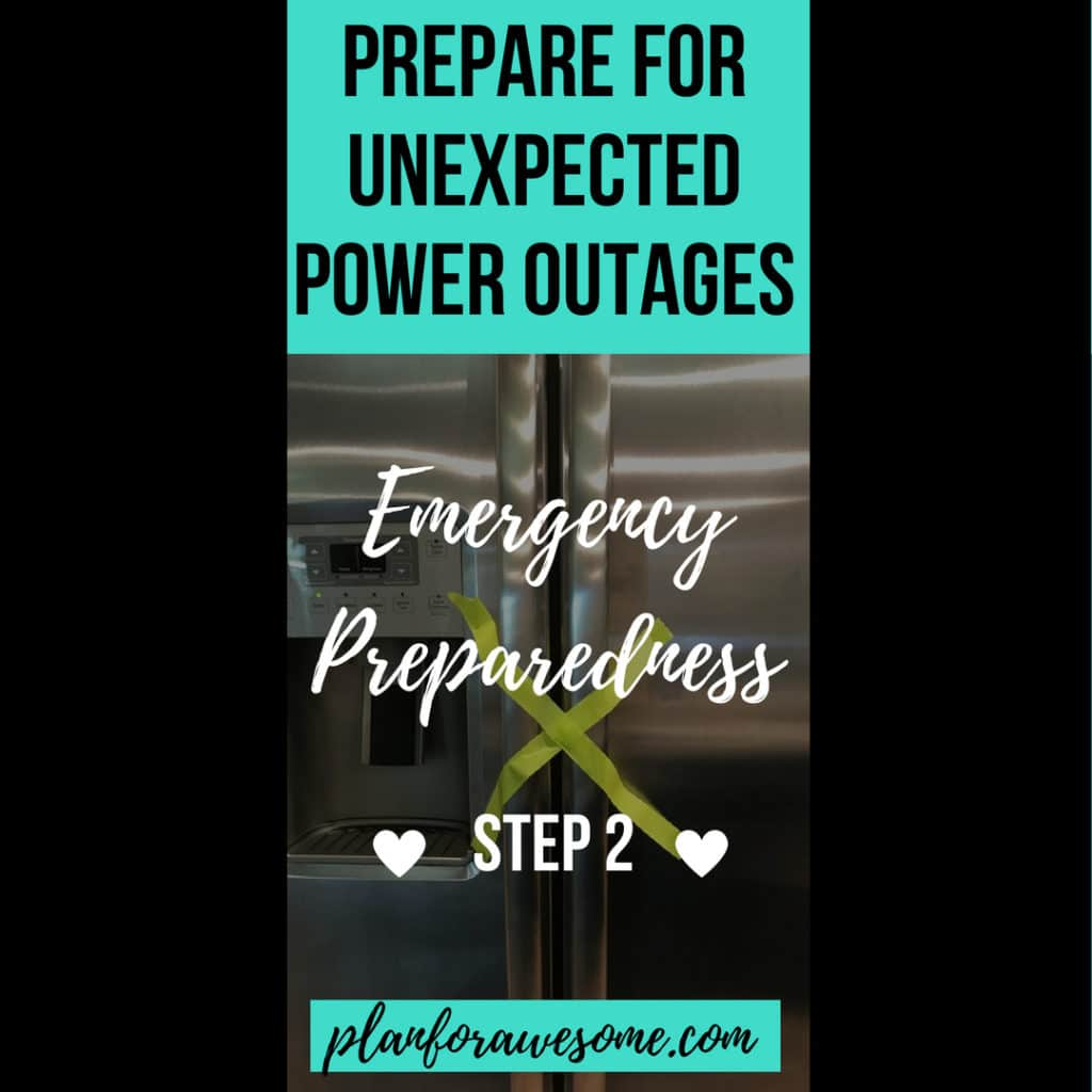 Emergency Preparedness Step 2 - Prepare for Unexpected Power Outages