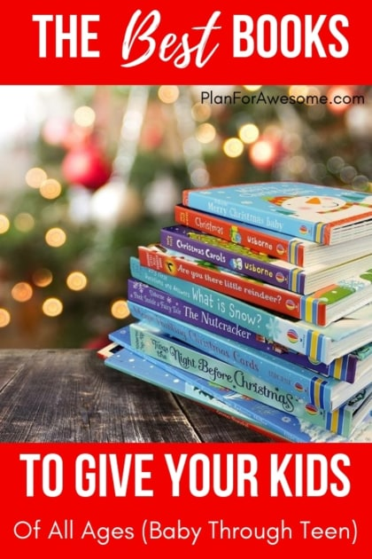 Christmas For All Ages.The Best Books To Give Your Kids Of All Ages For Christmas