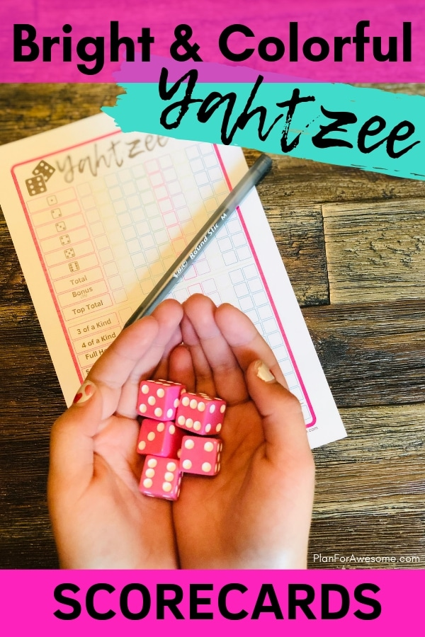 Free Printable YAHTZEE Scorecards - Bright & Colorful for Kids & Adults - Adorable bright & colorful free printable Yahtzee scorecards, available in 3 different color schemes. Perfect for summer fun, road trips, or 72-hour kits!  Great boredom buster for kids and adults! -PlanForAwesome