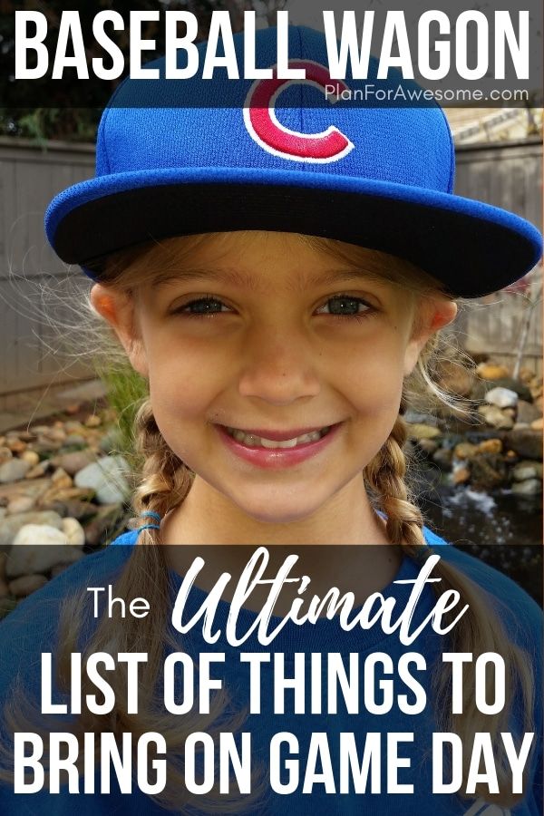 Baseball Wagon: The Ultimate List of Things to Bring to Little League Baseball Games- This is the BEST, most comprehensive list I have seen for what to bring to be prepared for baseball game days. This girl knows her stuff! She covers EVERYTHING.  She even has a cute, organized, and free printable checklist!