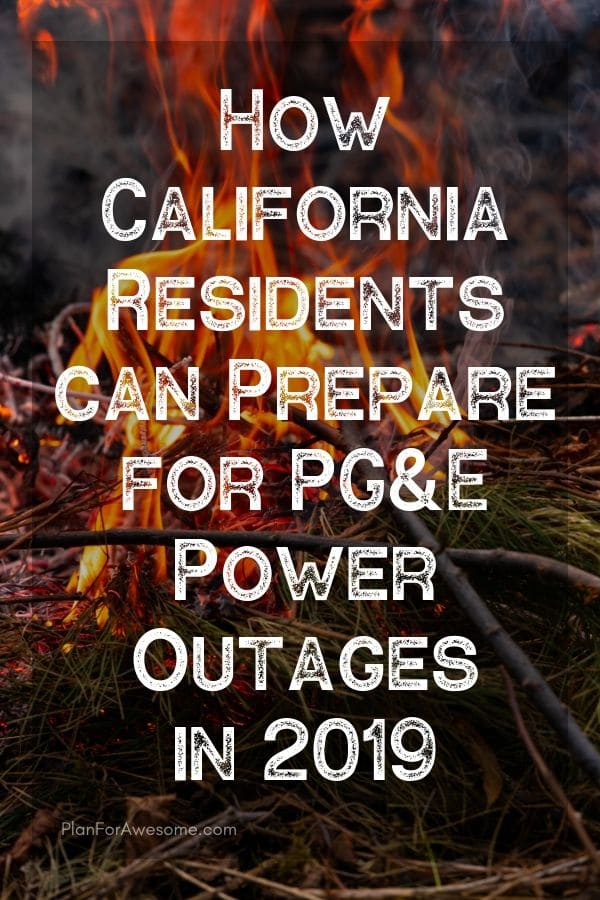 Awesome website for California residents to get prepared for this upcoming wildfire season in 2019 when PG&E will cut power for longer than 48 hours! #californiafires #poweroutage