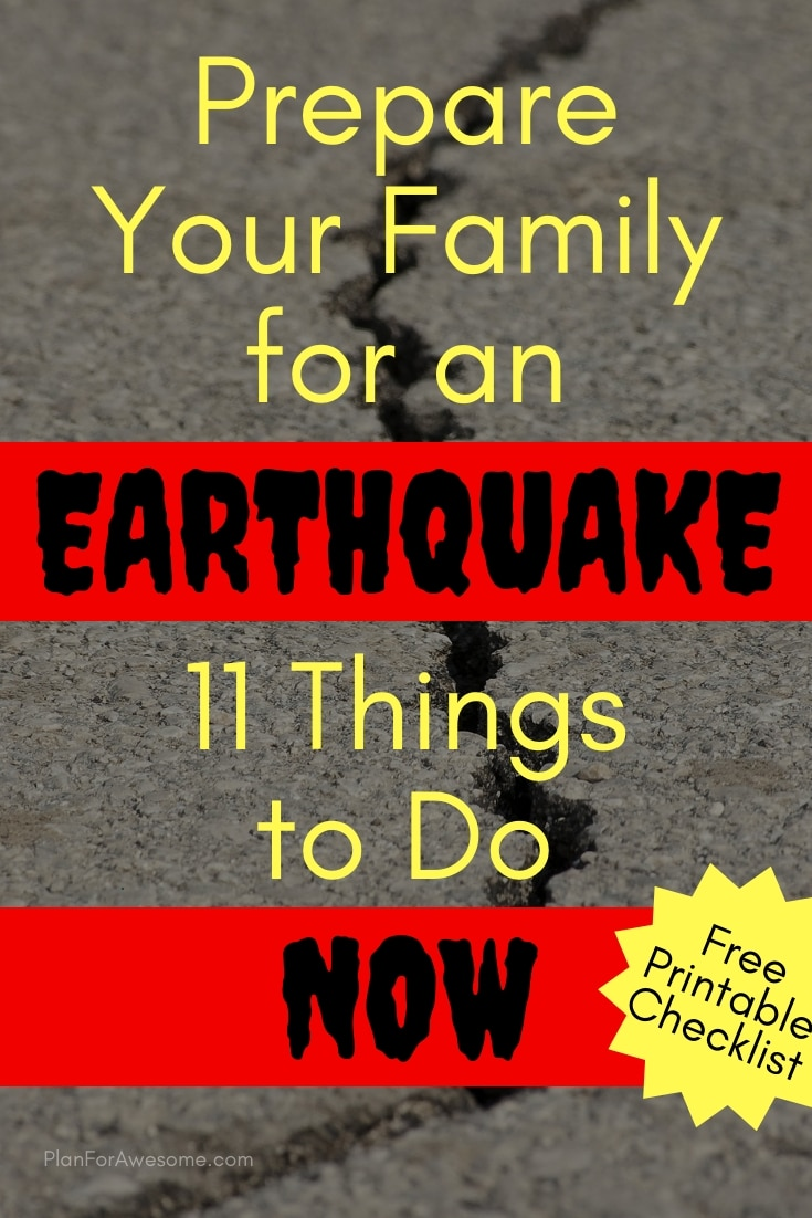 Prepare Your Family for an Earthquake - 11 Things to Do NOW!  You wouldn't think about some of these, but they are so important for both your home and your family!  #earthquakedrill #beprepared