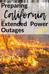 GREAT resource for preparing your home and family for power outages…especially for California residents to prepare for planned power outages this 2019 fire season! #poweroutage #beprepared