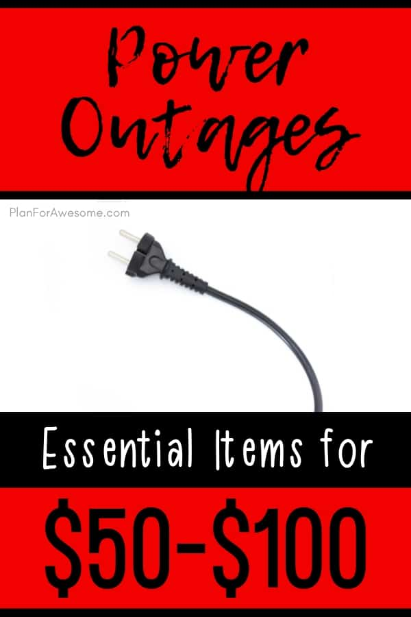 Essential items to have in your home in the event of an extended power outage, $50-$100 - What a GREAT resource - lots of pictures and easy to read!  Love PlanForAwesome.com!  #poweroutage #emergencypreparedness
