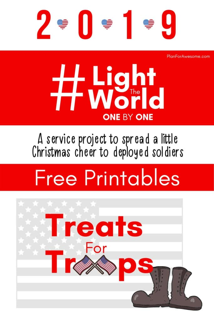#LightTheWorld 2019 - Treats for Troops - What a great idea to light the world this year! Making care packages of homemade cookies for each soldier in the unit is such a great way to #LightTheWorld one by one.  This girl is even willing to customize the flyer to help you organize it FOR FREE!  Can't wait to do this with my ward! #LightTheWorld #LightTheWorld2019 #soldiercarepackage #freeprintables