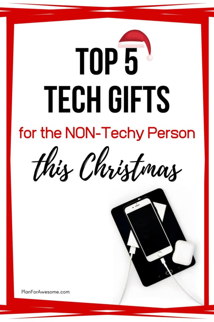 Top 5 Tech Gifts for the Non-Techy Person in Your Life - LOVE this list! These 5 things are so easy to use and make life so much easier! Great gift ideas!! #techgiftideas #techgiftguide