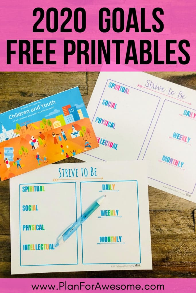 Free Printable 2020 Goals for Strive to Be - absolutely free and functional!  I love these printables - they are just what I was looking for to give my kids a visual daily reminder of their goals for 2020!  #strivetobe #ldsfreeprintable